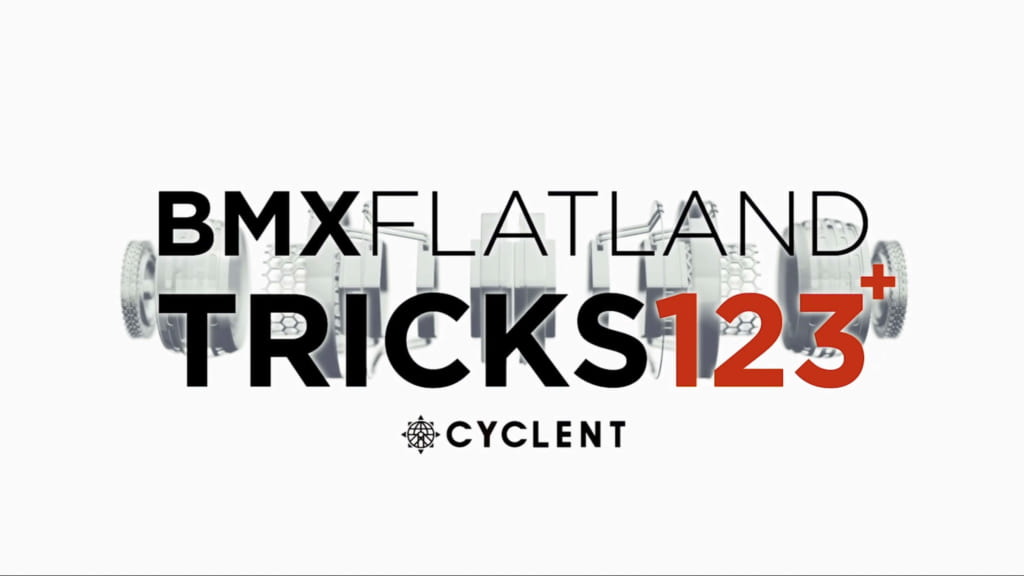 BMX FLATLAND TRICKS 123+